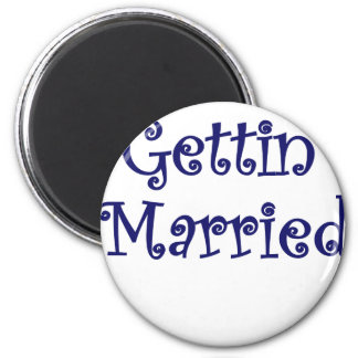 Getting Married 2 Inch Round Magnet