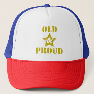 Getting Old Ain't for Sissies! Old & Proud! Trucker Hat