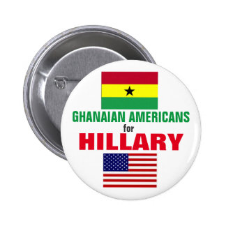 Ghanaian  Americans for Hillary 2016 2 Inch Round Button