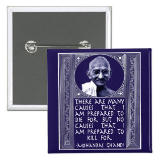 Ghandi on Causes 2 Inch Square Button