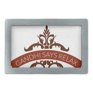 ghandi says relax belt buckle