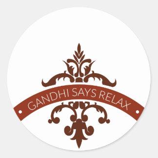 ghandi says relax classic round sticker
