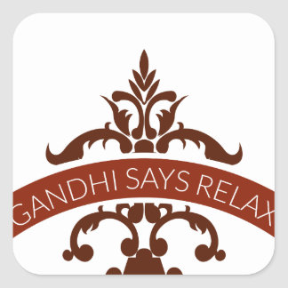 ghandi says relax square sticker