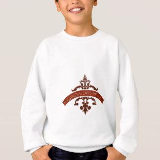 ghandi says relax sweatshirt