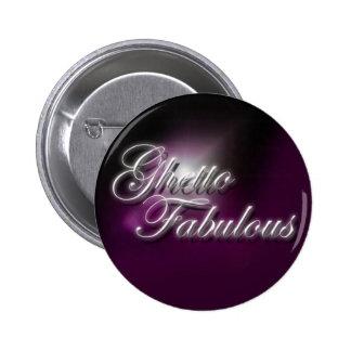 """""""Ghetto Fabulous"""" purple slogan badge 2 Inch Round Button"""