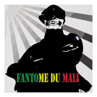 Ghost of Mali - french soldier in Mali Poster