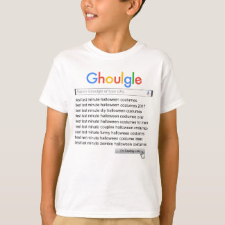 Ghoulgle Last Minute Halloween Costume Search 2017 T-Shirt