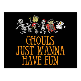 Ghouls Just Wanna Have Fun Postcard