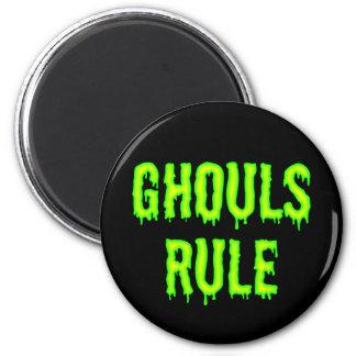 Ghouls Rule Magnet