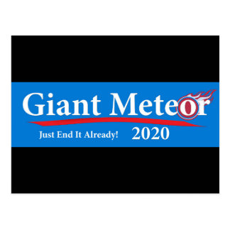 Giant Meteor 2020 Just End It Already! Postcard