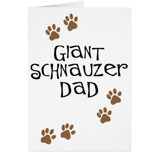 Giant Schnauzer Dad Greeting Cards