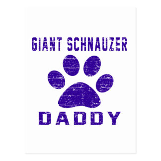 Giant Schnauzer Daddy Gifts Designs Post Cards
