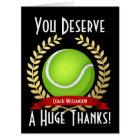 Giant Tennis Coach Thank You Black Card