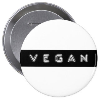 Giant vegan embossed design badge 4 inch round button