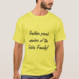 Gibbs Family Reunion T-Shirt