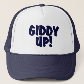GIDDY UP !     Trucker Hat