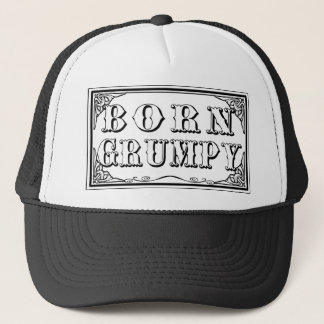 Gift for a grouch trucker hat