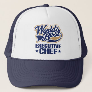 Gift Idea For Executive Chef (Worlds Best) Trucker Hat