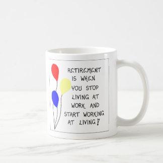 Gift Mug about Retirement