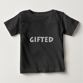 Gifted concept. baby T-Shirt