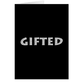 Gifted concept. card