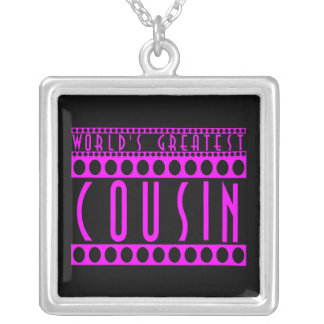 Gifts for Cousins : World's Greatest Cousin Silver Plated Necklace