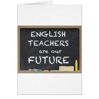 GIFTS FOR ENGLISH TEACHERS GREETING CARD