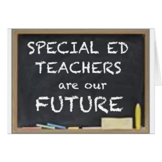 GIFTS FOR SPECIAL ED TEACHERS CARD