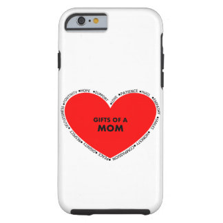 Gifts of A Mom... Tough iPhone 6 Case