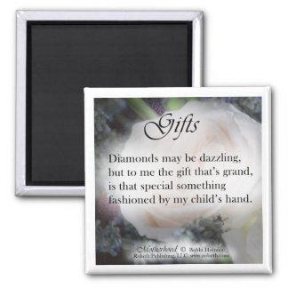 Gifts, Poem Magnet