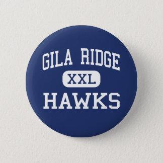Gila Ridge - Hawks - High School - Yuma Arizona 2 Inch Round Button