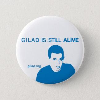 Gilad Shalit is still ALIVE 2 Inch Round Button