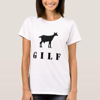 GILF - Goat I'd Like to F*@K T-Shirt