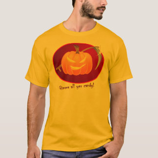 Gimme all yer candy! T-Shirt