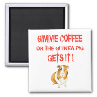 Gimme Coffee! Magnet