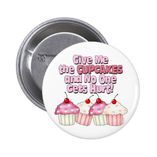 Gimme the Cupcakes 2 Inch Round Button