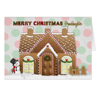 Gingerbread House Christmas - Granddaughter Card