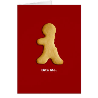 "Gingerbread Man ""Bite Me"" Card"