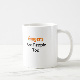 Gingers Are people too Classic White Coffee Mug