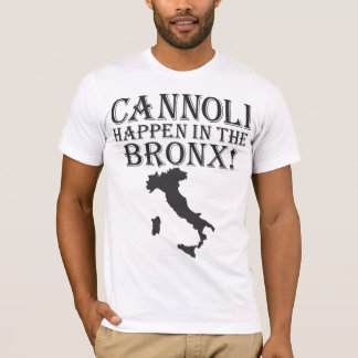 GIOVANNI PAOLO CANNOLI HAPPEN IN THE BRONX T-Shirt