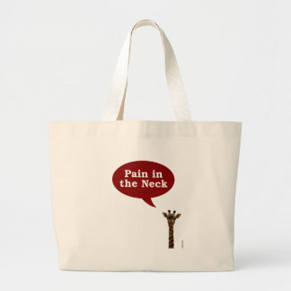 Giraffe pain in the neck large tote bag