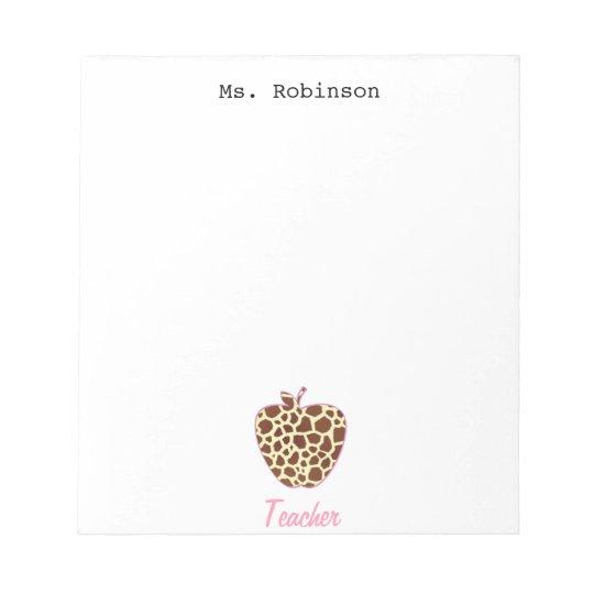 Giraffe Print Apple Teacher Notepad