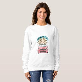 Girl Driving A Car Sweatshirt
