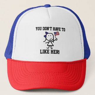 Girl & Flag - You Don't Have to Like Her! Trucker Hat