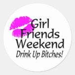 Girl Friends Weekend Drink Up Bitches Sticker