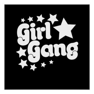 Girl Gang Perfect Poster