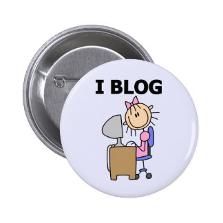 Girl I Blog t-shirts and Gifts Pinback Button
