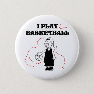 Girl I Play Basketball 2 Inch Round Button
