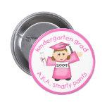 Girl Kindergarten Graduate / Graduation 2 Inch Round Button
