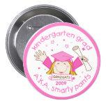 Girl Kindergarten Graduate / Graduation Button